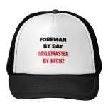 Foreman by Day Grillmaster by Night Trucker Hat