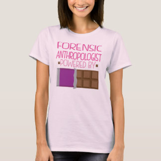 Forensic Anthropologist Chocolate Gift for Her T-Shirt