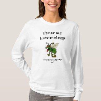 Forensic Entomology T-Shirt