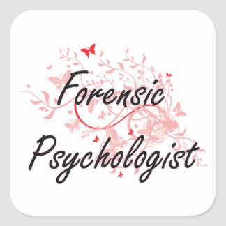 Forensic Psychologist Artistic Job Design with But Square Sticker
