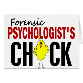 Forensic Psychologist's Chick Greeting Card