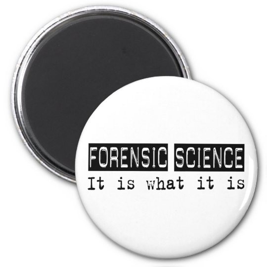 Forensic Science It Is Magnet