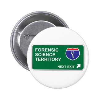 Forensic Science Next Exit 2 Inch Round Button