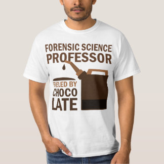 Forensic Science Professor (Funny) Gift T-Shirt