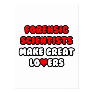 Forensic Scientists Make Great Lovers Postcard