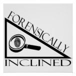 Forensically Inclined Print