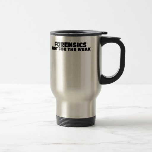 Forensics-Not for the Weak Coffee Mug