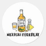 Foreplay mexicano divertido etiquetas redondas