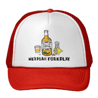 Foreplay mexicano divertido gorro