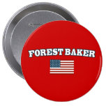 Forest Baker for America Pinback Button