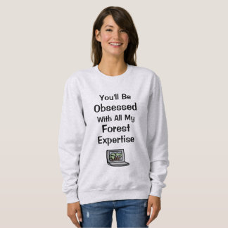 Forest Expertise Sweatshirt