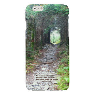 Forest Hiking Trail | Every Walk nature Muir Quote Glossy iPhone 6 Case