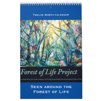 Forest of Life Calender, Seen Around the Forest Calendar