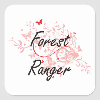 Forest Ranger Artistic Job Design with Butterflies Square Sticker