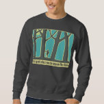 Forest Silence Pull Over Sweatshirts