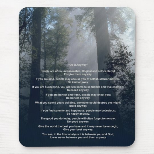 Forest & Sun Do It Anyway Mouse Pad
