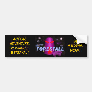 Forestall bumber sticker