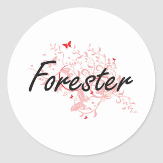 Forester Artistic Job Design with Butterflies Classic Round Sticker