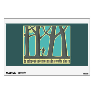 Forests, Trees, Silence Wall Decal