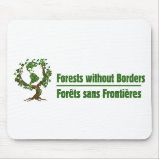 Forests without Borders - Forêts sans frontières Mouse Pad