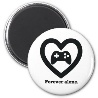 Forever alone. magnet