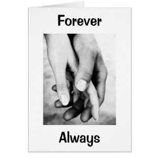 FOREVER/ALWAYS I WANT TO HOLD YOUR HAND BIRTHDAY GREETING CARD