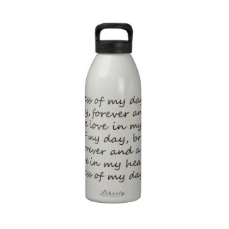 Forever and A Day Poem Water Bottle