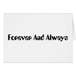 Forever And Always Card