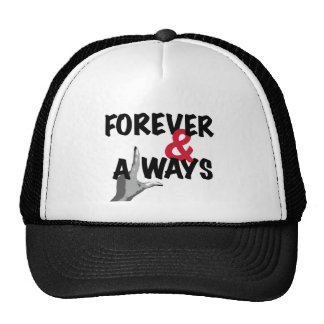 Forever and Always - For your Valentine Trucker Hat