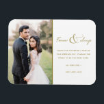 """Forever and Always Gold Wedding Photo Thank You Magnet<br><div class=""""desc"""">Gold script """"Forever and always"""" design wedding thank you magnets featuring your favorite wedding photo. Show your family and friends your appreciation for being a part of your wedding celebration with a customized photo thank you magnet,  it will be a memorable keepsake for years to come.</div>"""