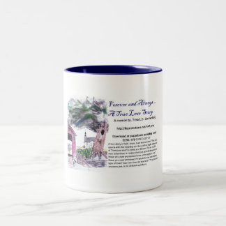 Forever and Always... Two-Tone Coffee Mug