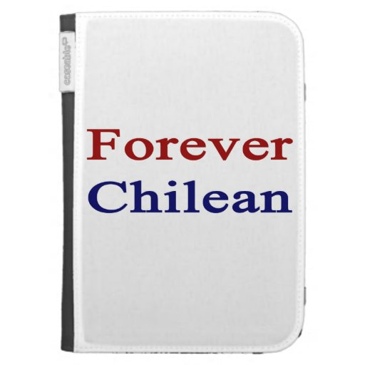 Forever Chilean Case For The Kindle