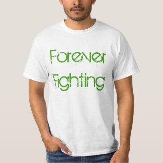 Forever fighting t shirt