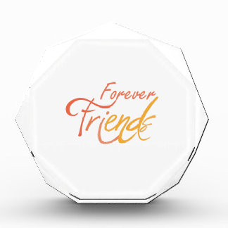 Forever Friends Acrylic Award