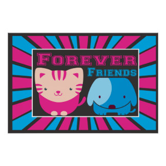 Forever Friends Cat and Dog Posters