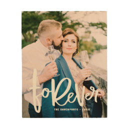 Forever Hand Lettered Script Wedding Photo Wood Print