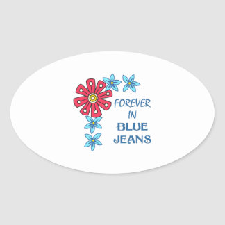 FOREVER IN BLUE JEANS OVAL STICKER