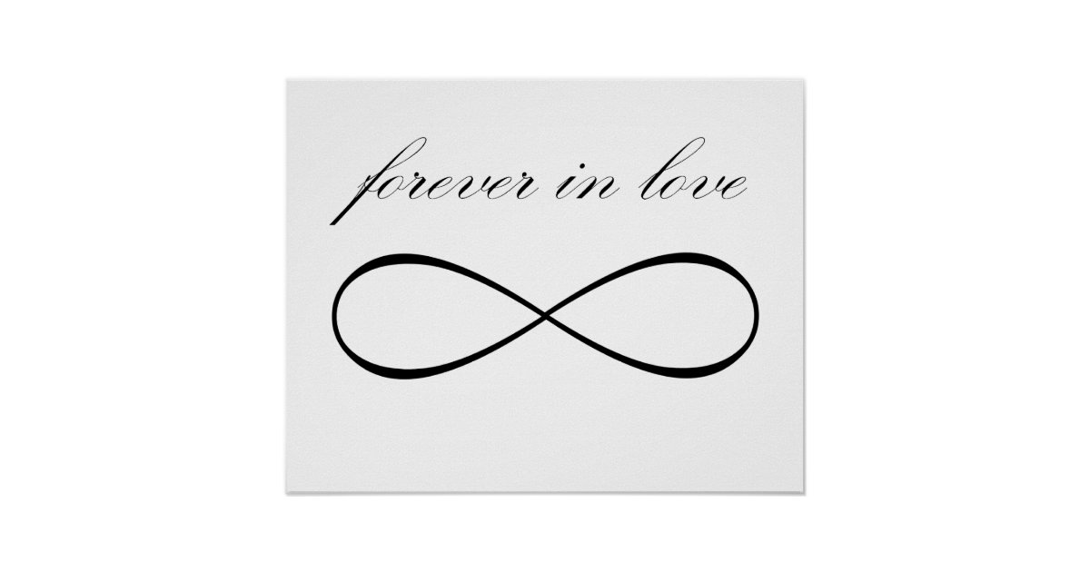 Forever In Love Infinity Symbol Print Poster Zazzle Com