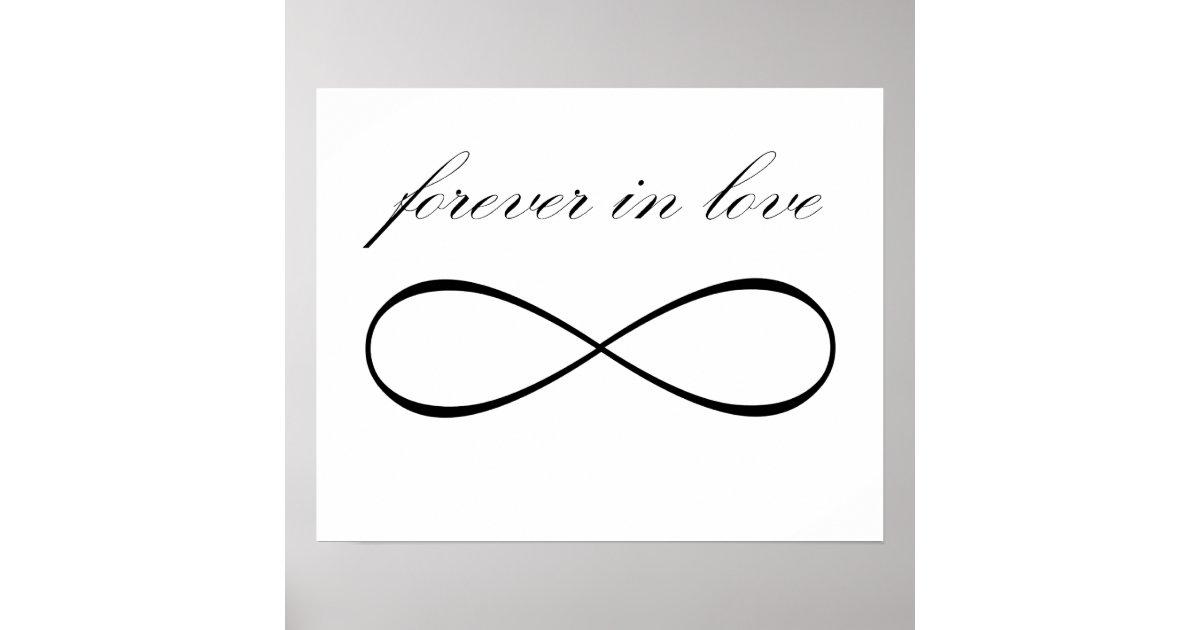 Forever In Love Infinity Symbol Print Poster Zazzle