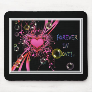 Forever in love mouse pad