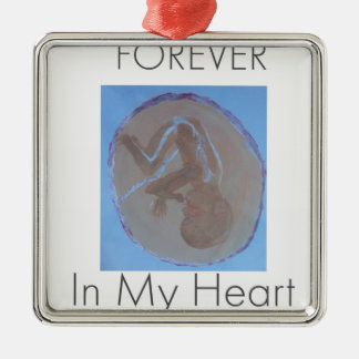Forever In My Heart.jpg Metal Ornament