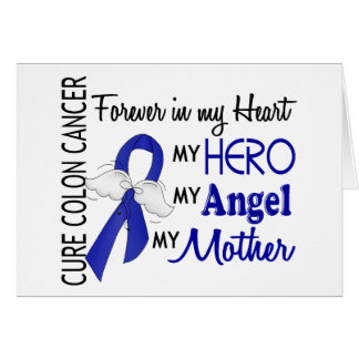 Forever In My Heart Mother Colon Cancer Card