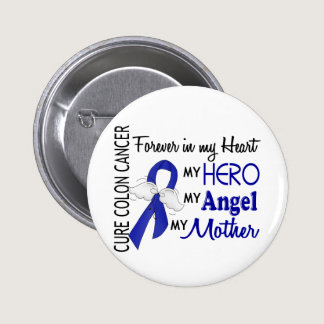 Forever In My Heart Mother Colon Cancer Pinback Button