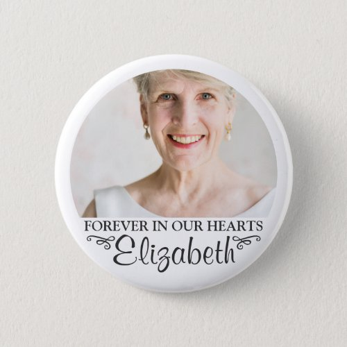 Forever In Our Hearts Custom Photo Memorial Button