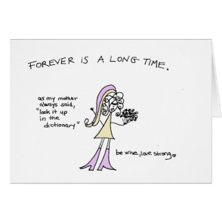 Forever is a long time Crazyhair Card