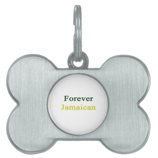 Forever Jamaican Pet Tag