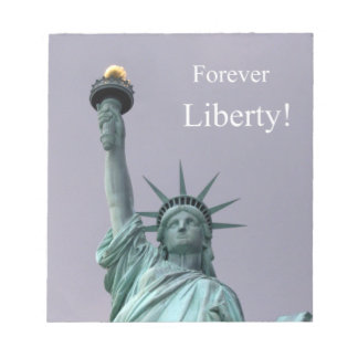 Forever Liberty! Note Pads