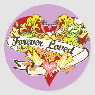Forever Loved - Mom Gifts Classic Round Sticker