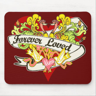 Forever Loved - Mom Gifts Mouse Pad