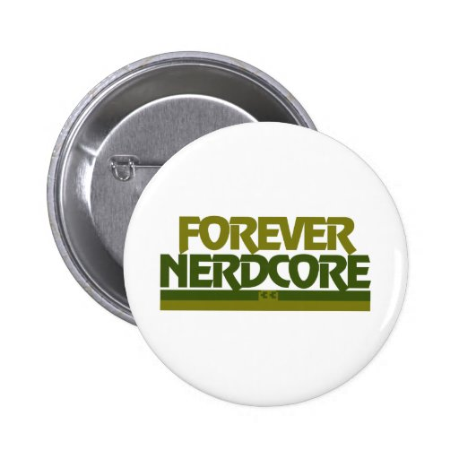 Forever Nerdcore 2 Inch Round Button